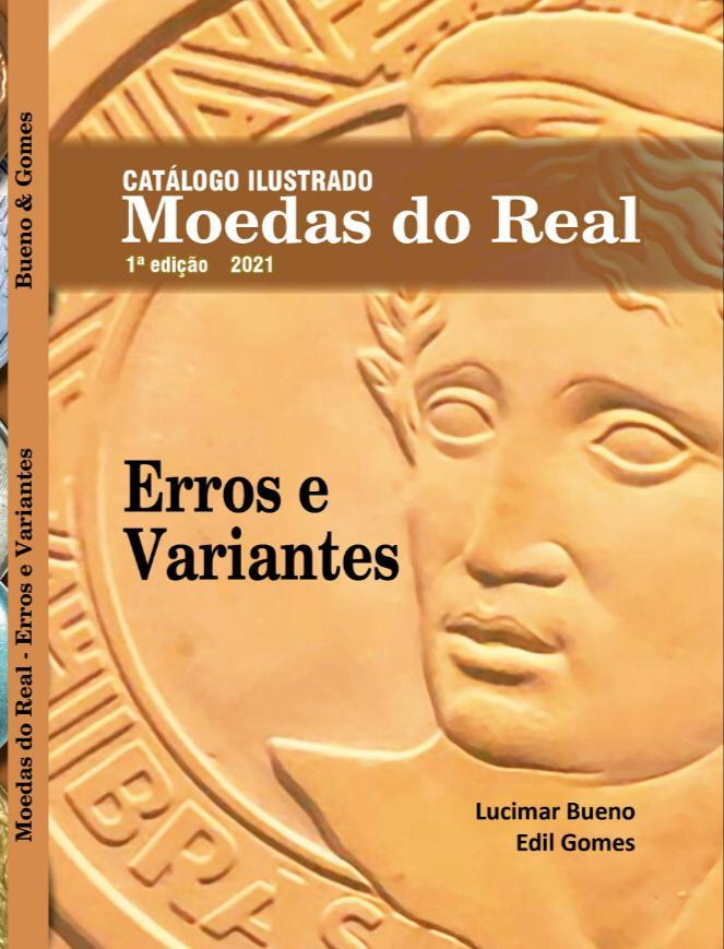 [PRÉ-VENDA] Catálogo Ilustrado de Moedas do Brasil 1ª ed. 2021 - Erros e Variantes/ Edil Gomes