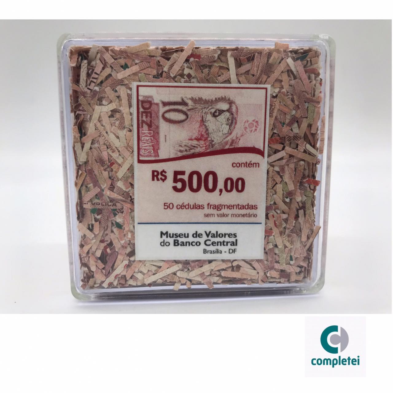 CEDULAS FRAGMENTADAS DE 10,00 ESPECIAL DO MUSEU DE VALORES DO BANCO CENTRAL