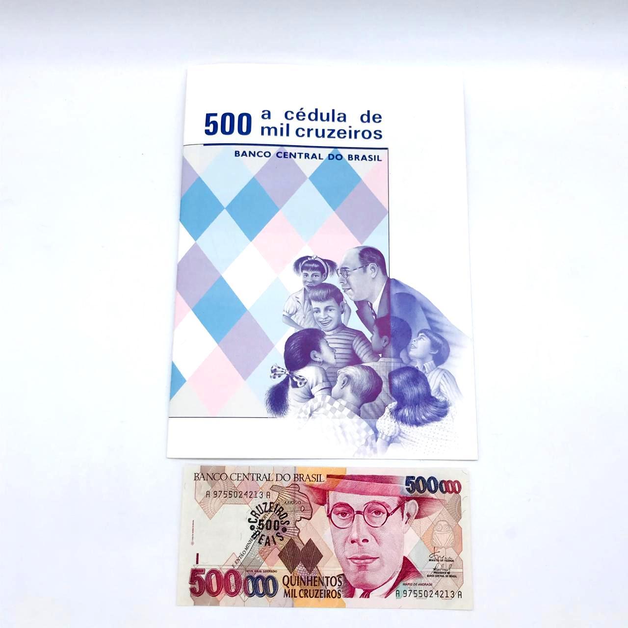 Folders Oficial da Casa da moeda do Brasil de 500 mil cruzeiros com a cédula