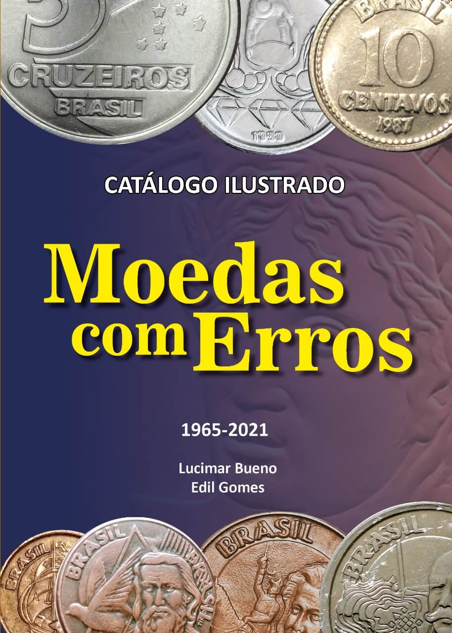 LANÇAMENTO Catálogo Ilustrado de Moedas do Brasil 2ª ed. 2021 - Erros e Variantes