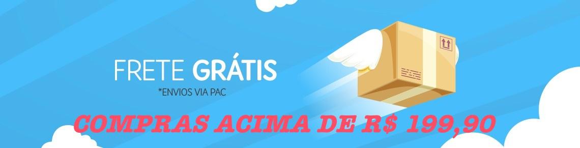 COMPRAS ACIMA DE R$ 199,90 FRETE GRÁTIS