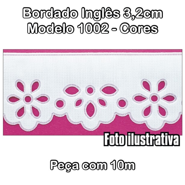 1002 Bordado Inglês 3,2cm X 10m - Cores  - Baby Sonic Aviamentos