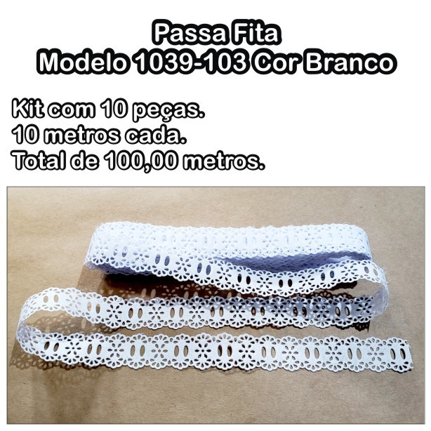 1039 Passa Fita 2,3cm X 10m KIT c/10un Branco PAM  - Baby Sonic Aviamentos