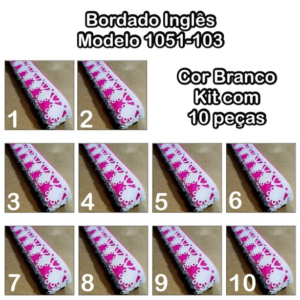 Bordado Inglês 2,6cm X 10m KIT 10unid Branco 1051-103  - Baby Sonic Aviamentos