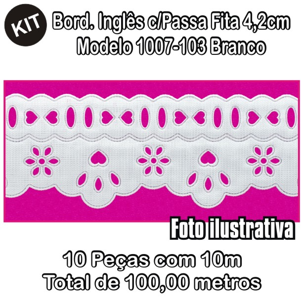 Bordado Inglês com Passa Fita 4,2cm X 10m KIT 10unid Branco 1007-103  - Baby Sonic Aviamentos