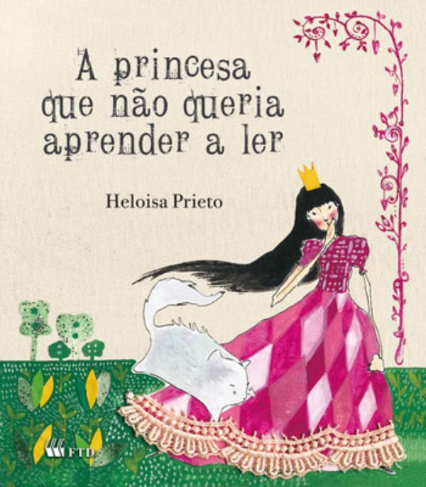 A Princesa Que Não Queria Aprender Ler