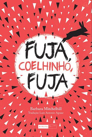 Fuja Coelhinho, Fuja