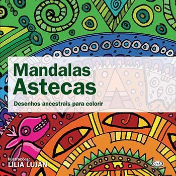 Mandalas Astecas: Desenhos Ancestrais Para Colorir