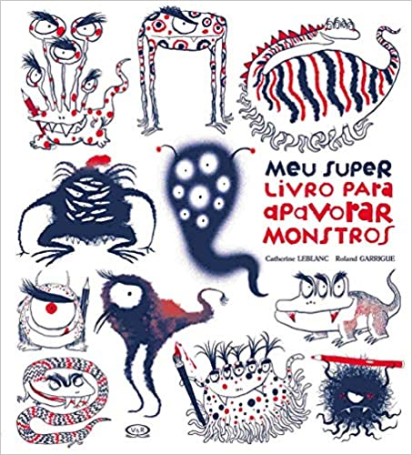 Meu Super Livro Para Apavorar Monstros