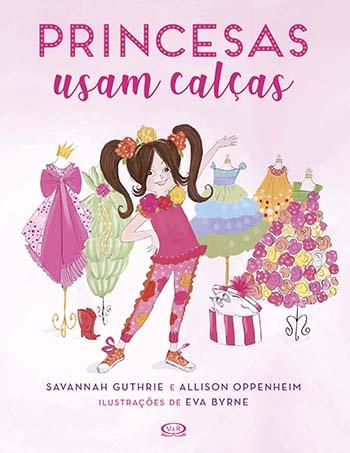 Princesas Usam Calcas