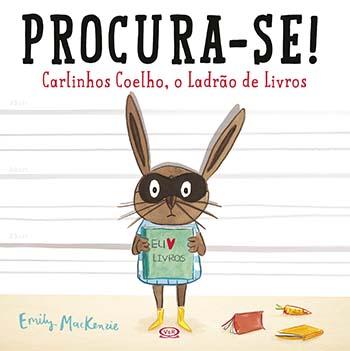 Procura - Se! Carlinhos Coelho, O Ladrão De Livros