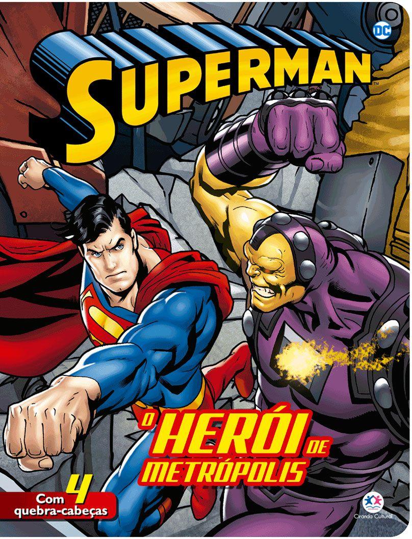 Super-Homem - O herói da Metrópolis