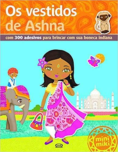 Vestidos De Ashna, Os