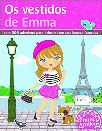 Vestidos De Emma, Os