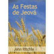 AS FESTAS DE JEOVÁ