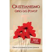 CRISTIANISMO ÓPIO DO POVO?