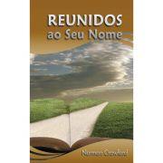REUNIDOS AO SEU NOME