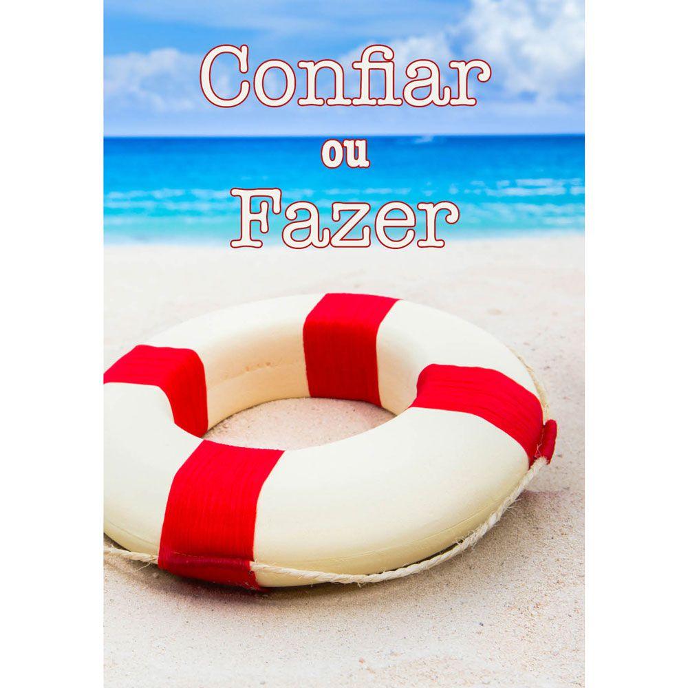 CONFIAR OU FAZER