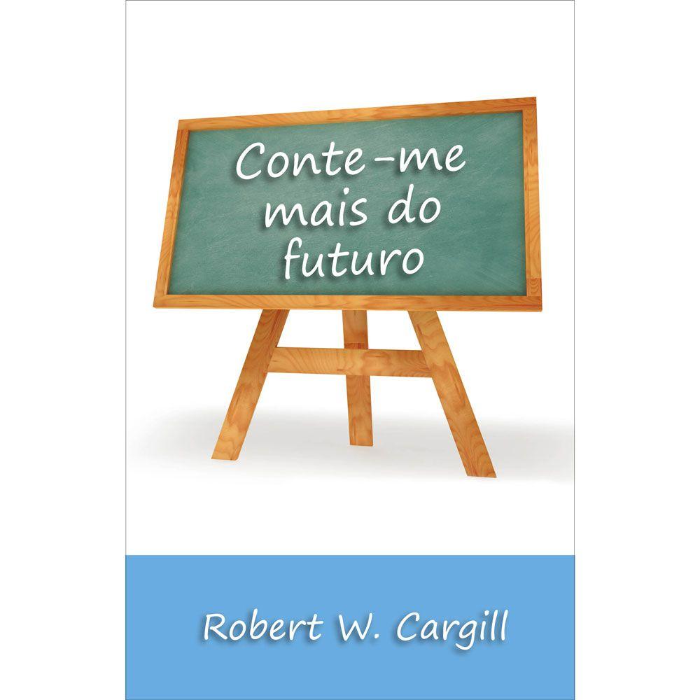 CONTE-ME MAIS DO FUTURO