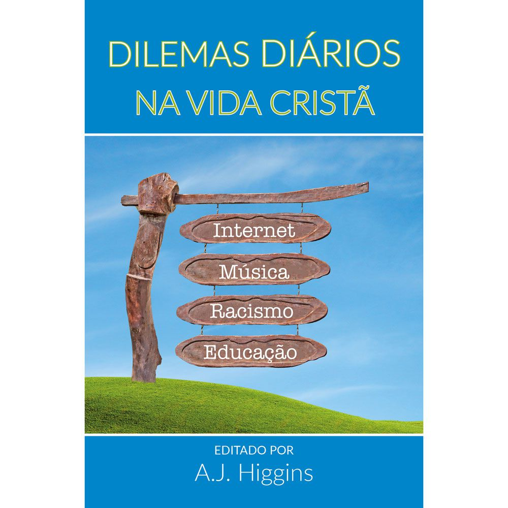 DILEMAS DIÁRIOS NA VIDA CRISTÃ
