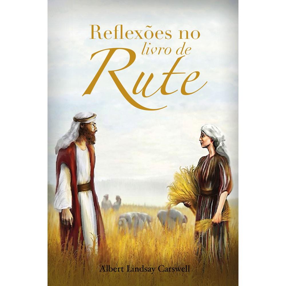 REFLEXÕES NO LIVRO DE RUTE