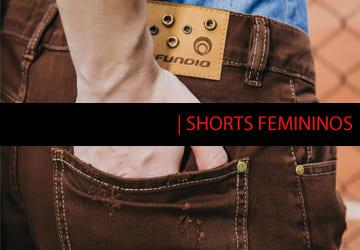 Conheça nossa linha de Shorts Femininos - Jeans, Sarja - Confira!