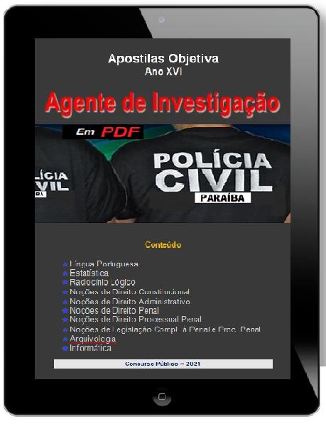 Apostila AGENTE DE INVESTIGAÇÃO PC-PB | POLÍCIA CIVIL PB - 2021