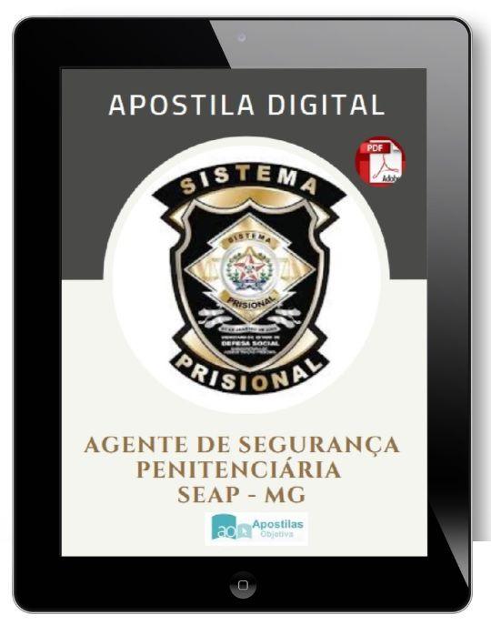 Apostila Concurso AGENTE DE SEGURANÇA PENITENCIÁRIA | SEAP-MG (2018)