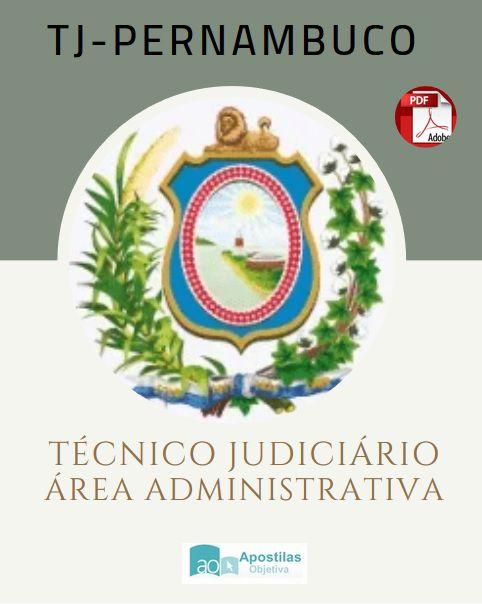 Apostila Concurso TJ-PERNAMBUCO Técnico Judiciário ( Administrativa)|Tribunal de Justiça-PE