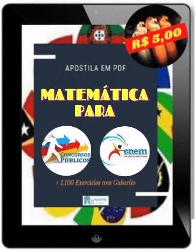 Apostila de Matemática Para Concursos e ENEM   Teoria + Exercícios + Gabaritos