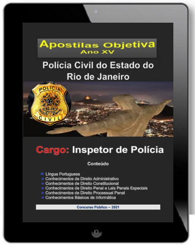 Apostila INSPETOR DE POLÍCIA | POLÍCIA CIVIL RJ 2021