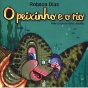 O PEIXINHO E O RIO