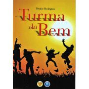 TURMA DO BEM