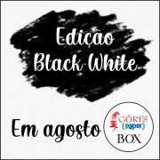 Box Mensal Edição Black White