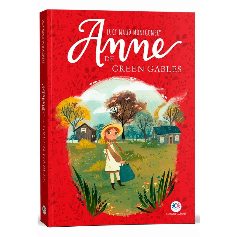 Anne De Green Gables - Lucy Maud MontgomeryI