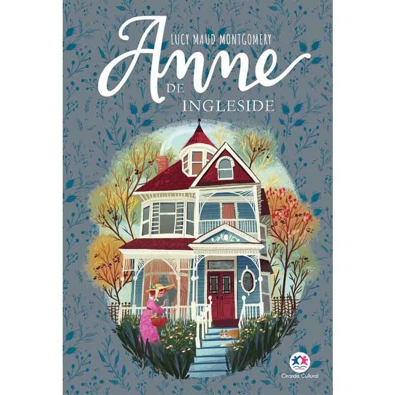 Anne De Ingleside - Lucy Maud Montgomery