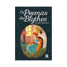 Os Poemas Dos Blythes - Lucy Maud Montgomery
