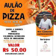 CURSO 13/03 AULÃO DE PIZZA 13:30 ÀS 17:00 COM NICE GUIMARÃES