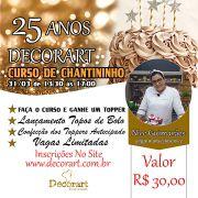 CURSO 31/03 25 ANOS DECORART CURSO DE CHANTININHO 13:30 ÀS 17:00 COM NICE GUIMARÃES