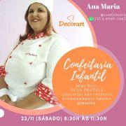 CURSO DE KIDS Confeitaria Infantil dia 23/11 as 8:30h  Chef Gastronoma Ana Maria