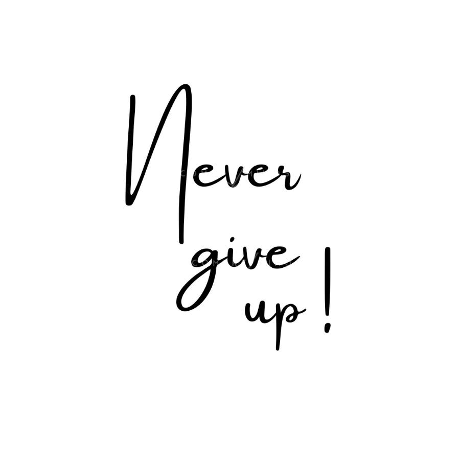 Quadro Never give up! - Branco
