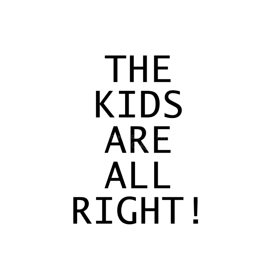 Quadro  The Kids Are All Right!