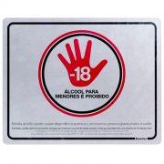 Placa 20x25 Proibido Venda de Bebida Alcolica para Menores