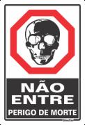 Placa 20x30 Não Entre Perigo de Morte