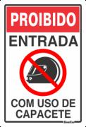 Placa 20x30 Proibido Entrada com Capacete