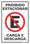 Placa 20x30 Proibido Estacionar Carga e Descarga