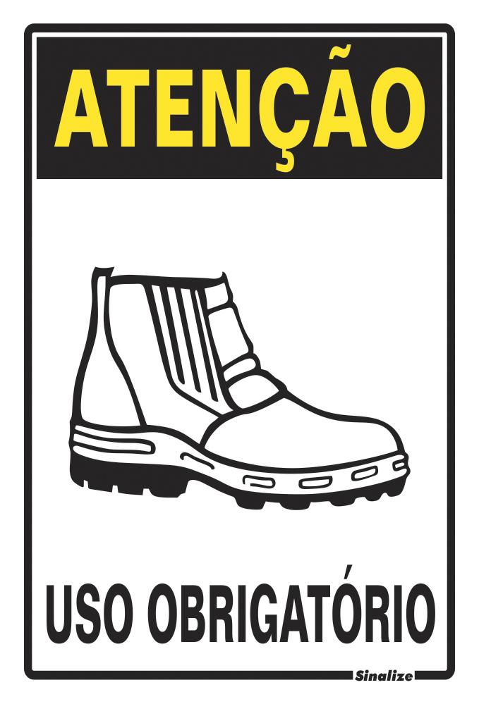 Placa 20x30 Atenção Obrigatorio Uso de Botina
