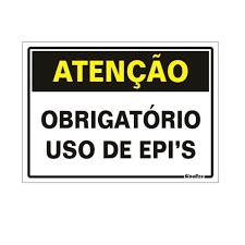 Placa 20x30 Atenção Obrigatorio Uso de EPIS