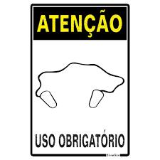 Placa 20x30 Atenção Obrigatorio Uso de Protetor Auricular