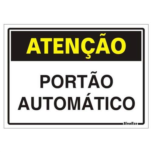Placa 20x30 Atenção Portão Automatico